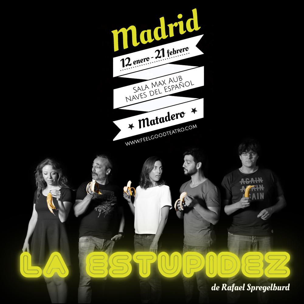 Feelgood Teatro estrena 'La Estupidez' de Rafael Spregelburd en Madrid
